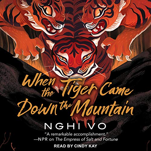 When the Tiger Came Down the Mountain Audiobook By Nghi Vo cover art