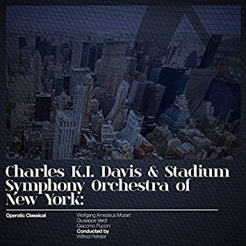 Charles K.I. Davis & Stadium Symphony Orchestra of New York: Operatic Classical