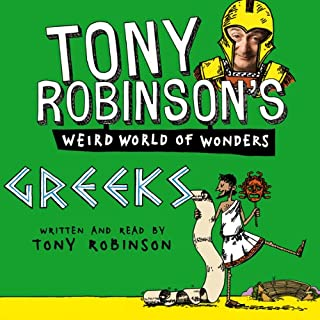 Tony Robinson's Weird World of Wonders! Greeks audiobook cover art