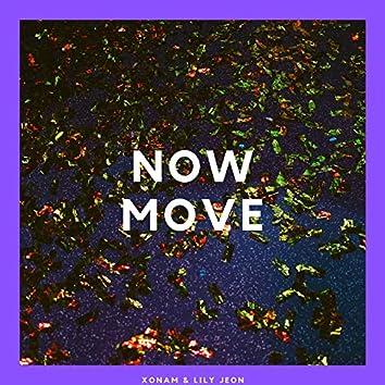 Now Move