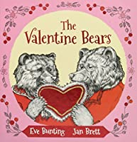 The Valentine Bears Gift Edition (Holiday Classics)