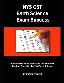 NYS CST Earth Science Exam Success: Master the key vocabulary of the New York Content Specialty Test in Earth Science