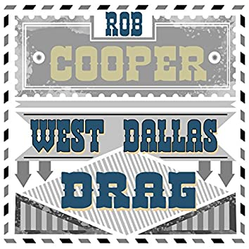 West Dallas Drag