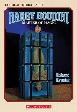 Harry Houdini: Master of Magic (Harry Houdini Mysteries)