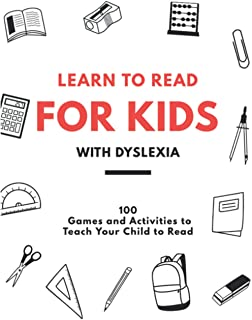 Learn to read for kids With Dyslexia 100 Games and activities to teach your child to read: the math handbook for students ...