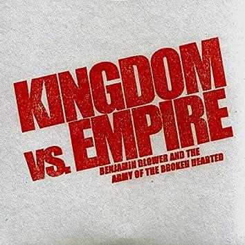 Kingdom Vs. Empire