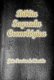 A Bíblia Sagrada Cronológica Completa com Índice Ativo e Touch, na nova Ortografia da Língua Portuguesa: Tradução de João Ferreira de Almeida (Portuguese Edition)