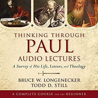 Thinking Through Paul: Audio Lectures audiobook cover art