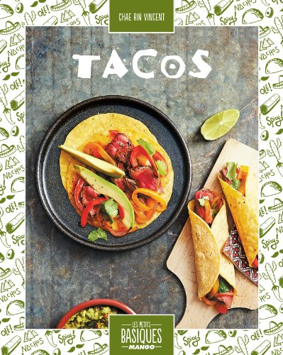 Tacos (Les Petits Basiques Mango) (French Edition)