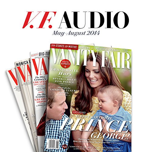Vanity Fair: May - August 2014 Issue audiobook cover art