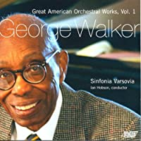 Great American Orchestral Works, Vol. 1 by Sinfonia Varsovia (2008-10-14)