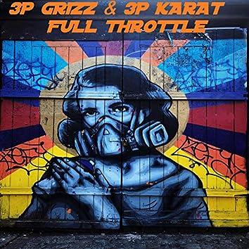 Full Throttle (feat. 3p Grizz & 3p Karat)