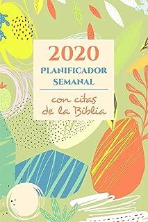 2020 Planificador Semanal y Organizador Con Citas De La Biblia: Agenda Calendario Con Versículos Bíblicos Para Cristianos (Spanish Edition)