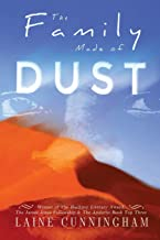 The Family Made of Dust Anniversary Edition: A Novel of Loss and Rebirth in the Australian Outback