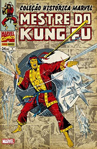 Mestre do Kung Fu - Volume 5. Coleção Histórica Marvel