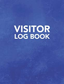 Visitor Log Book: Track Register and Organize Guest and Visitors that Sign In at Your Activity or Business Event (Visitor Log Book Series)