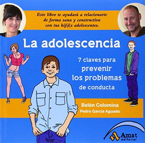 La adolescencia: Siete claves para prevenir los problemas de conducta