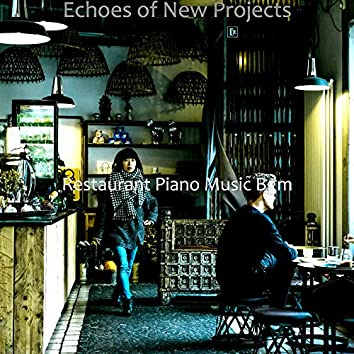 Echoes of New Projects