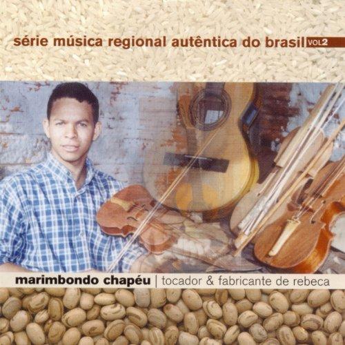 Série Música Regional Autêntica do Brasil, Vol. 2 (Tocador e Fabricante de Rebeca)
