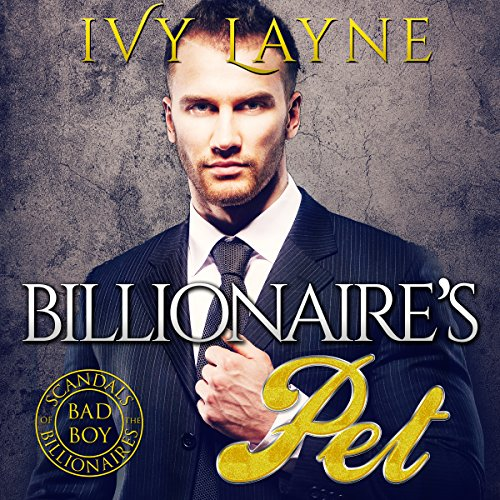 The Billionaire's Pet audiobook cover art