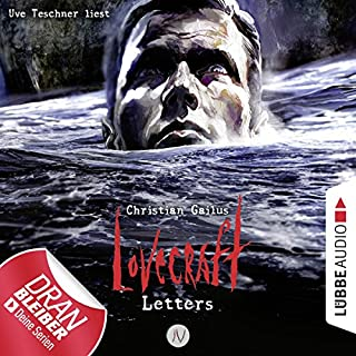 Lovecraft Letters 4                   Autor:                                                                                                                                 Christian Gailus                               Sprecher:                                                                                                                                 Uve Teschner                      Spieldauer: 3 Std. und 18 Min.     198 Bewertungen     Gesamt 4,6