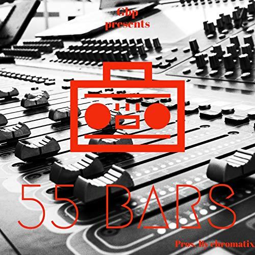 55 Bars [Explicit]