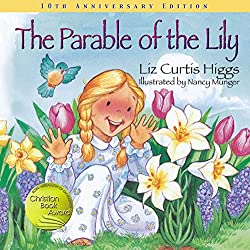 The Parable of the Lily Easter book for Children