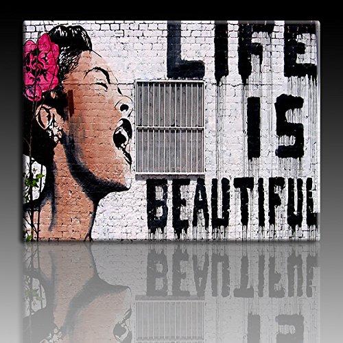 Druck auf leinwand Banksy Graffiti - Bild Life is Beautiful ! (div. größen) Bild fertig auf Keilrahmen ! Pop Art Gemälde Kunstdrucke, Wandbilder, Bilder (80x120cm)