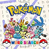 Pokémon Word Search: Awesome Word Search book for kids which includes every single Pokémon from the first to the seventh generation! Unique gift / present idea