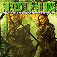 Mixed Up Minds Part Ten