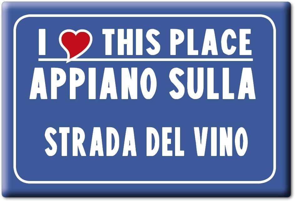 Enjoymagnets APPIANO Sulla Strada del Vino Souvenir IMANES DE Nevera Trentino Alto Adige IMAN Fridge Magnet Corazon I Love (VAR. CARTELLO)