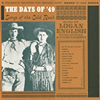 Days of '49: Songs of Gold Rush