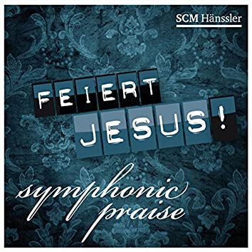 Symphonic Praise