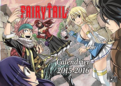 Calendrier Fairy Tail 2015-2016 (Fairy Tail (Calendrier Septembre 2015 - Décembre 2016))