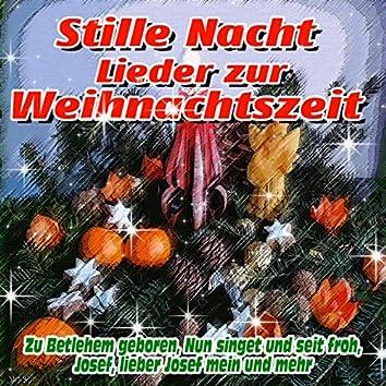 Stille Nacht - Lieder zur Weihnachtszeit