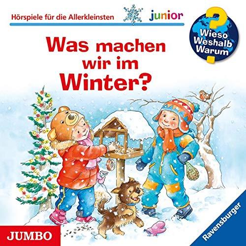 Was machen wir im Winter?: Wieso? Weshalb? Warum? junior [58]