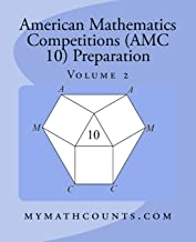 American Mathematics Competitions (AMC 10) Preparation (Volume 2)