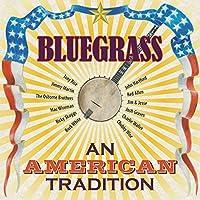 Bluegrass: American Tradition