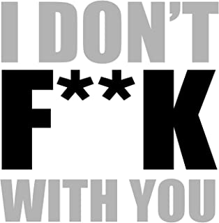 I Don't F**k With You [Explicit]