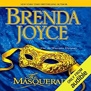 The Masquerade                   By:                                                                                                                                 Brenda Joyce                               Narrated by:                                                                                                                                 Christina Thurmond                      Length: 14 hrs and 39 mins     36 ratings     Overall 4.0