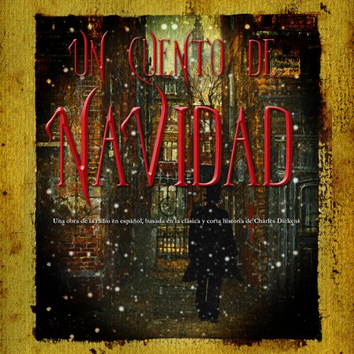Un Cuento de Navidad (Dramatizacion) [A Christmas Carol (Dramatized)]  By  cover art