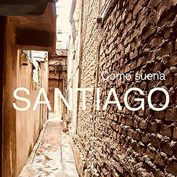 Como Suena Santiago (feat. La Real Princesa & Popo el Capoland)