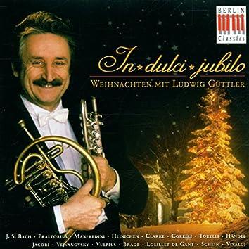 Bach, Händel & Vivaldi: In Dulci Jubilo - Weihnachten mit Ludwig Güttler