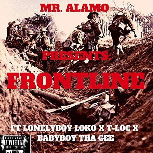 Mr Alamo, Lonely Boy Loko, T-Loc & BabyBoy Tha Gee