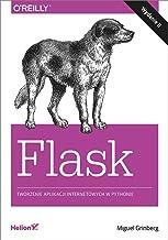 Flask. Tworzenie aplikacji internetowych w Pythonie (wydanie 2)