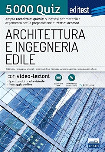 EdiTest Architettura e Ingegneria edile. 5000 Quiz. Con espansione online