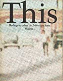 This―Healings in urban life,Motoharu Sano (Volume1)