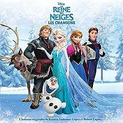 La Reine des Neiges-Les Chansons