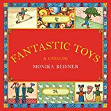 Image of Fantastic Toys: A Catalog