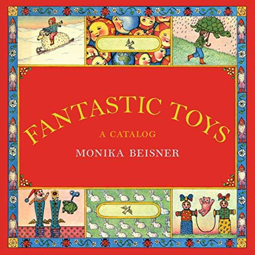 Image of Fantastic Toys: A Catalog